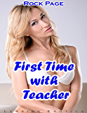 First Time With Teacher: Lesbian Erotica