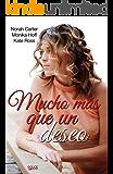 Mucho más que un deseo (Spanish Edition)