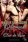 Master Salvadors Dilemma (Der Club der blutroten Rose 1)