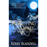 Debriefing the Dead (The Dead Series Book 1)