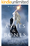 Ashes & Bones (The Red Masques Book 2)