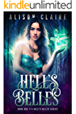 Hell's Belles (Hell's Belles Trilogy Book 1) (English Edition)