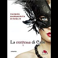 Il fantasma - serie LA CONTESSA DI CALLE ep. 2 di 2 (Collana: Romanzi a puntate): Thriller storico
