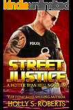 Street Justice (A Hotter Than Hell Novel)