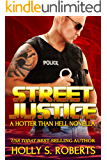 Street Justice (A Hotter Than Hell Novel Book 4)
