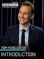 Tom Hiddleston: Intro