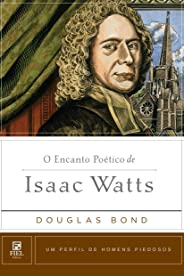 O Encanto Poético de Isaac Watts