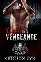 Inked In Vengeance: New Orleans National Chapter (Royal Bastards MC Book 1) Kindle Edition