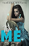 Take Me (The Submission Games Book 2)
