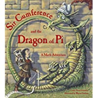 Sir Cumference and the Dragon of Pi (Sir Cumference Math Adventures)