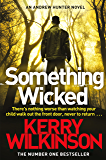 Something Wicked (An Andrew Hunter Novel)