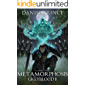 Metamorphosis (Greyblood Book 2): A LitRPG Series