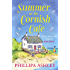 Summer at the Cornish Cafe: One summer can change everything . . . (The Cornish Café Series, Book 1)