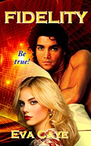 Fidelity (To Be Sinclair Book 10)