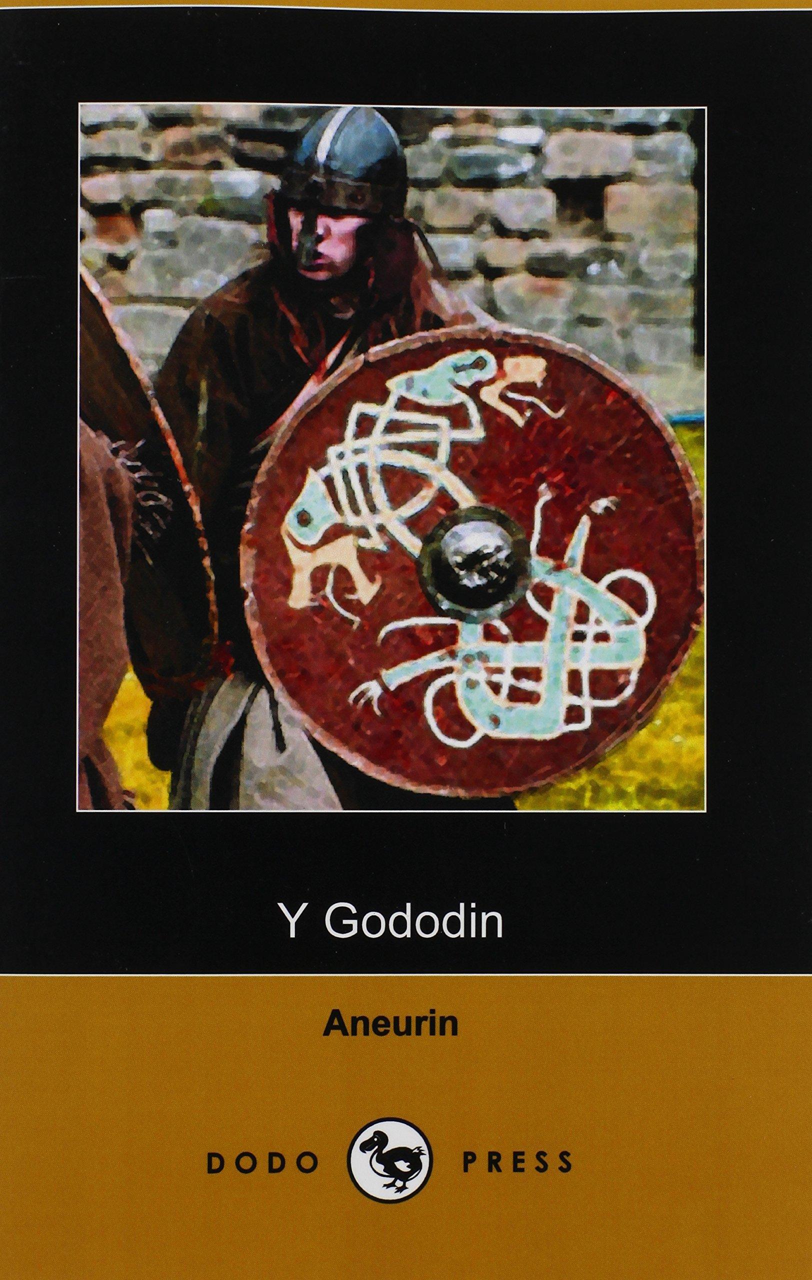 Download Y Gododin: A Poem of the Battle of Cattraeth (Dodo Press) pdf epub