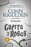 Trindade - Guerra das rosas - vol. 2
