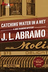 Catching Water in a Net (Jake Diamond Mystery Book 1) Kindle Edition