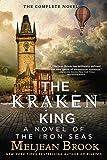 The Kraken King (The Iron Seas)