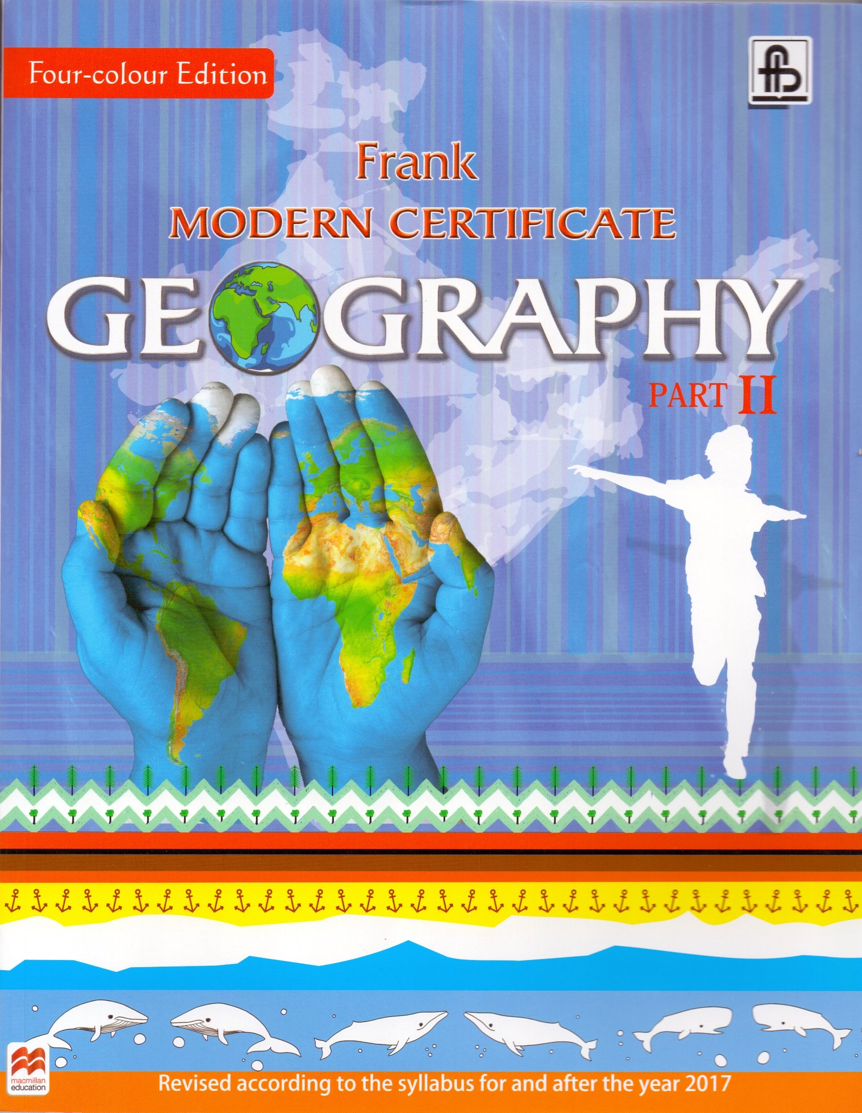 Amazon.in: Buy Frank Modern Certificate Geography for Class X (Part II)  Book Online at Low Prices in India | Frank Modern Certificate Geography for  Class X ...