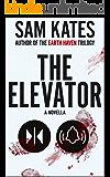 The Elevator: A Novella