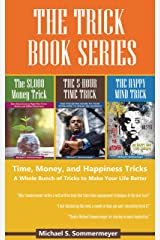 The Trick Book Series: Time, Money, and Happiness Tricks Kindle Edition