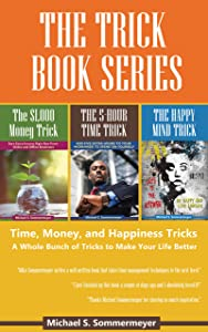 The Trick Book Series: Time, Money, and Happiness Tricks