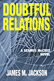 Doubtful Relations (Seamus McCree Book 4)