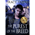 The Purest of the Breed (The Community Series Book 2)