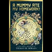 A Mummy Ate My Homework