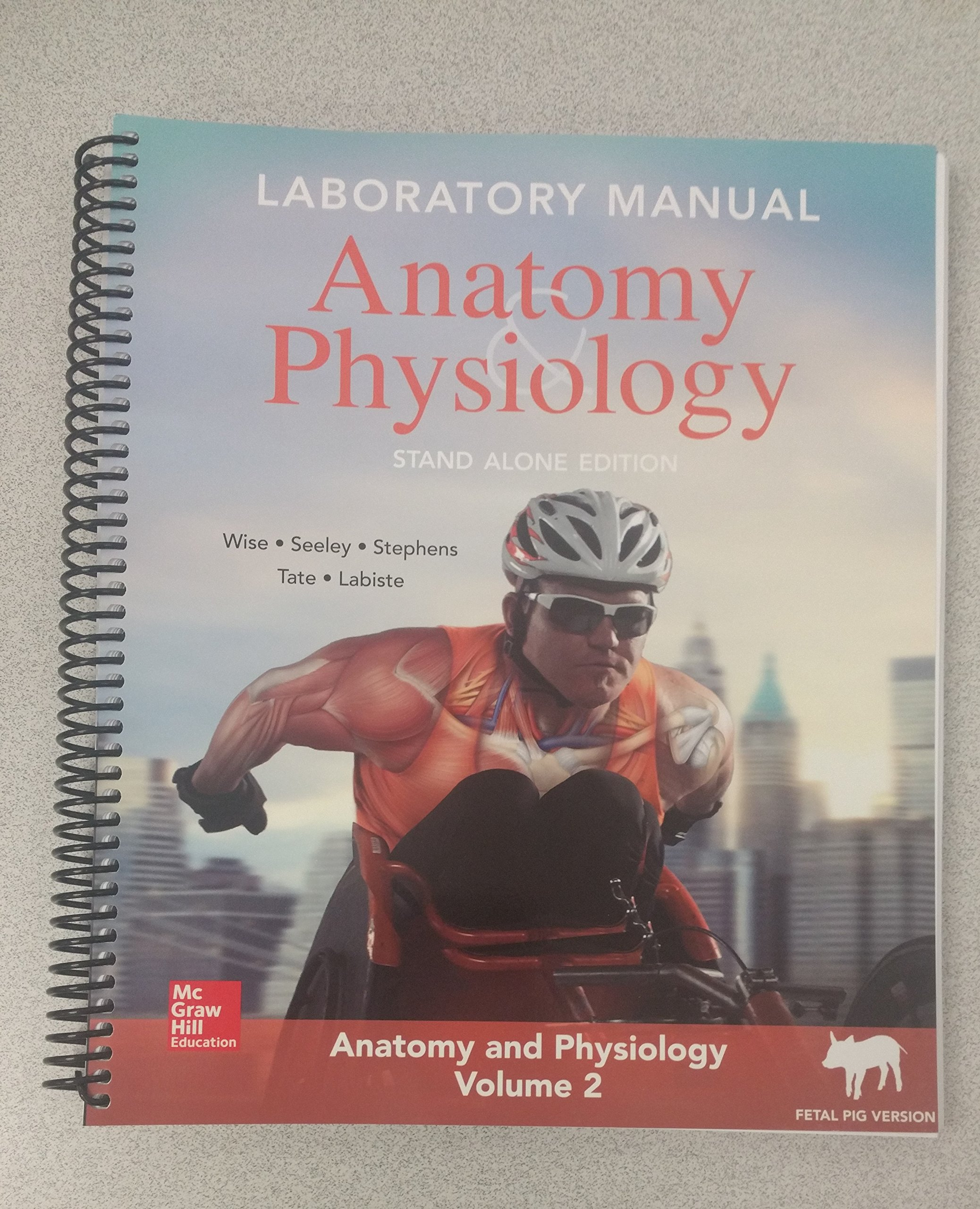 Anatomy and Physiology Laboratory manual, Stand alone Edition ...