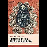 Cuántos de los tuyos han muerto (Candaya Narrativa nº 57) (Spanish Edition)