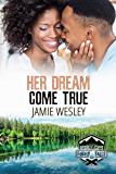 Her Dream Come True (Camp Firefly Falls Book 17)