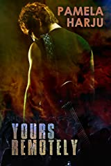 Yours Remotely Kindle Edition