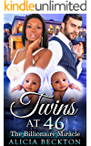 Twins At 46: The Billionaire Miracle (It's Never Too Late For Love Book 2)