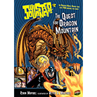 The Quest for Dragon Mountain: Book 16 (Twisted Journeys ®)