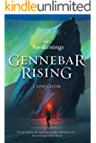 Awakenings (Gennebar Rising Book 1)