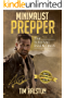 Minimalist Prepper: The Survival Essentials (English Edition)