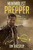 Minimalist Prepper: The Survival Essentials