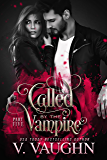 Called by the Vampire - Part 5