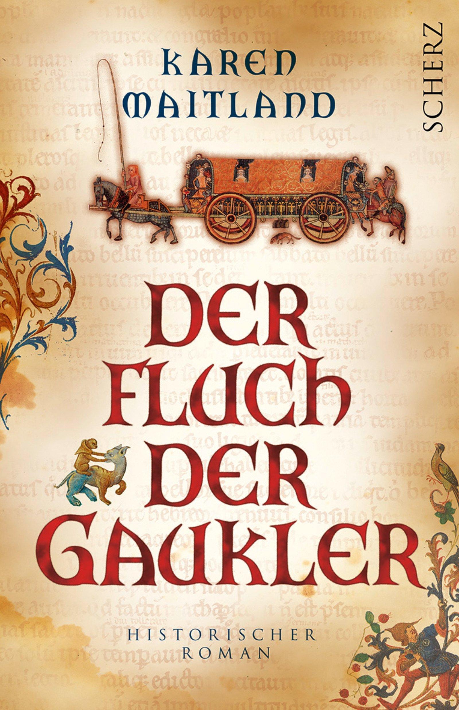Der Fluch der Gaukler: Historischer Roman: Amazon.de: Karen Maitland ...