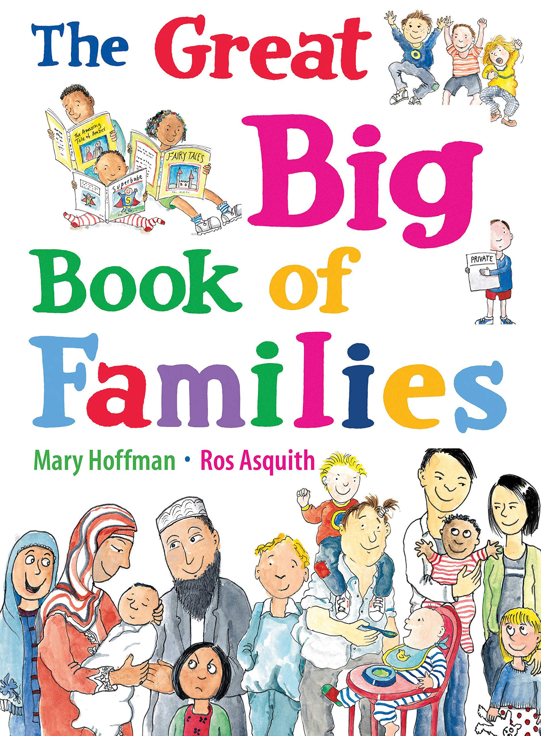 The Great Big Book of Families: Amazon.co.uk: Hoffman, Mary, Asquith, Ros:  9781847805874: Books