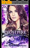 Frostfire (Blood & Thorns Book 2)