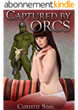 Captured by Orcs (Orc Erotica) (English Edition)