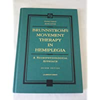 Movement Therapy in Hemiplegia: A Neurophysiologic Approach