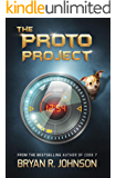 The Proto Project: A Sci-Fi Adventure of the Mind for Kids Ages 8-12