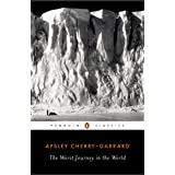 The Worst Journey in the World (Penguin Classics)