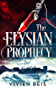 The Elysian Prophecy (Keeper of Ael Book 1) (English Edition)