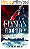 The Elysian Prophecy (The Deian Chronicles Book 1)