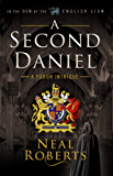 A Second Daniel (In the Den of the English Lion Book 1) (English Edition)