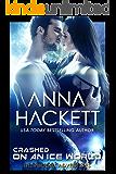Crashed on an Ice World: A Phoenix Adventures Sci-fi Romance